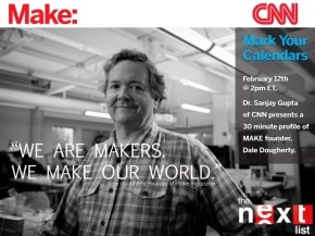 Dale/Make on CNN this weekend - 2/12 at 11am PT
